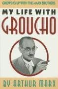 My Life with Groucho by Arthur Marx