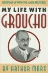 My Life with Groucho: A Son's Eye View