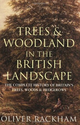 Phoenix: Trees & Woodland in the British Landscape: The Complete History of Britain