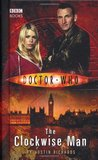 The Clockwise Man (Doctor Who: New Series Adventure 1)