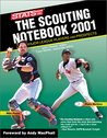 The Scouting Notebook 2001 (Sporting News STATS Major League Scouting Notebook)