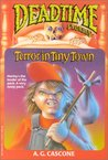 Terror in Tiny Town (Deadtime Stories, #1)