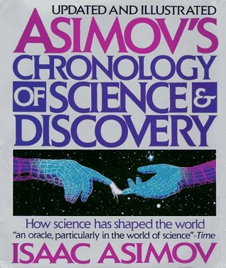 Asimov's Chronology of Science and Discovery by Isaac Asimov