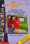 Claudia and the Terrible Truth (The Baby-Sitters Club, #117)
