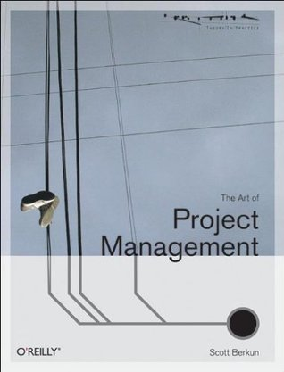 The Art of Project Management by Scott Berkun