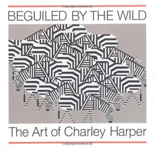 Find Beguiled by the Wild: The Art of Charley Harper by Charley Harper MOBI