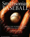 Smithsonian Baseball: Inside the World's Finest Private Collections
