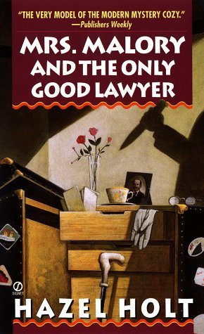 Mrs. Malory and the Only Good Lawyer by Hazel Holt