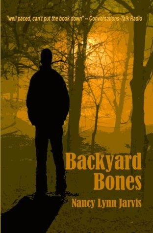 Backyard Bones by Nancy Lynn Jarvis