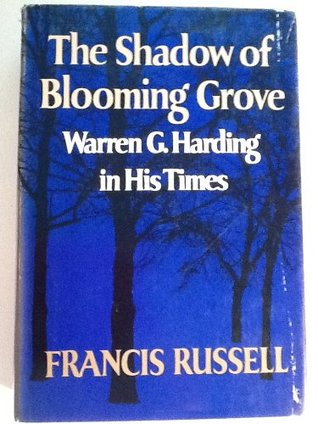 The Shadow of Blooming Grove by Francis Russell