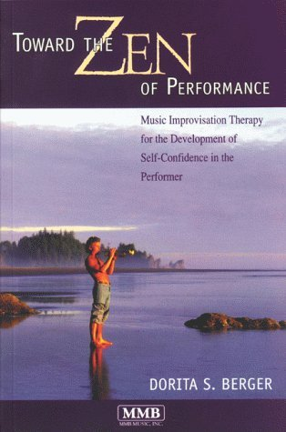 Toward the Zen of Performance by Dorita S. Berger