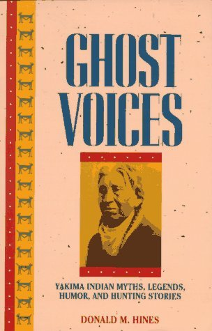Ghost Voices by Donald M. Hines