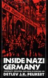 Inside Nazi Germany: Conformity, Opposition, and Racism in Everyday Life