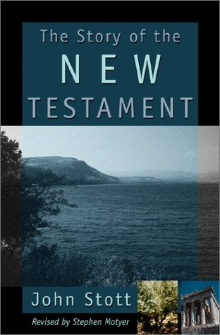 The Story of the New Testament: Men with a Message