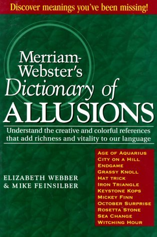Merriam-Webster's Dictionary of Allusions by Elizabeth Webber