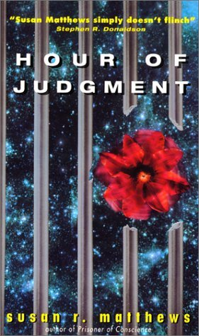 Hour of Judgment by Susan R. Matthews