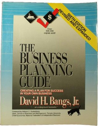 The Business Planning Guide: Creating a Plan for Success in Your Own Business