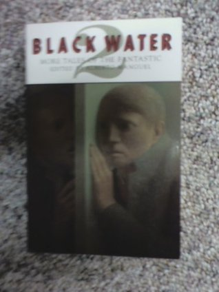 Black Water 2: More Tales of the Fantastic
