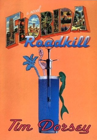 Florida Roadkill (Serge Storms, #1)