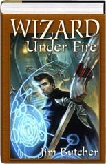 Wizard Under Fire by Jim Butcher