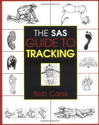 The SAS Guide to Tracking by Bob Carss