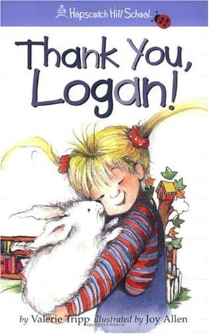 Thank You, Logan! by Valerie Tripp