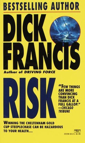 Risk by Dick Francis