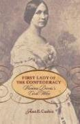 First Lady of the Confederacy by Joan E. Cashin
