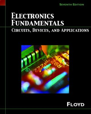 Electronics Fundamentals: Circuits, Devices and Applications (Floyd Electronics Fundamentals Series)