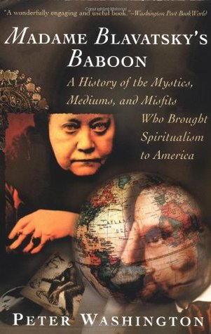 Madame Blavatsky's Baboon by Peter Washington