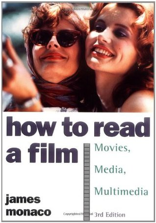 How to Read a Film by James Monaco