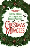 Christmas Miracles: A Christmas Proposal / Heavenly Angels / A Daddy for Christmas
