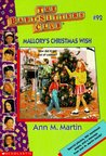 Mallory's Christmas Wish (The Baby-Sitters Club, #92)