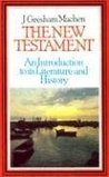 The New Testament: An Introduction to Its History and Literature