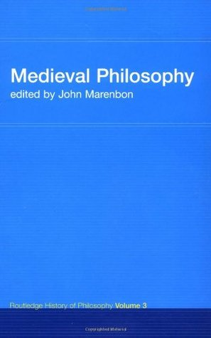 Routledge History of Philosophy, Volume 3: Medieval Philosophy