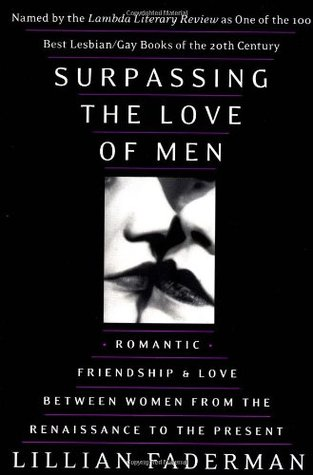 Surpassing the Love of Men by Lillian Faderman