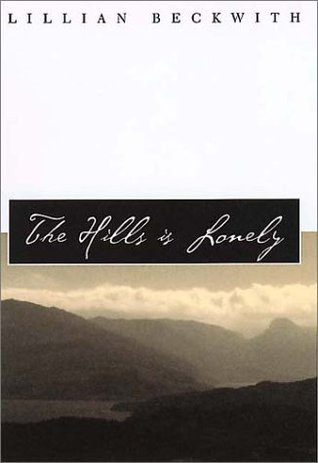The Hills is Lonely  (Common Reader Editions)