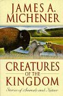 Creatures of the Kingdom: Stories About Animals and Nature
