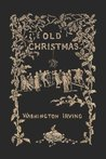 Old Christmas: From the Sketch Book