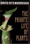 The Private Life of Plants by David Attenborough
