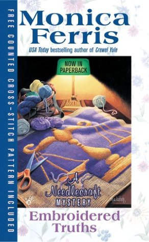 Embroidered Truths (A Needlecraft Mystery, #9)