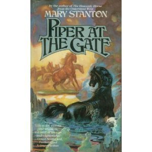 Piper at the Gate by Mary Stanton