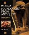 World Sourdoughs from Antiquity