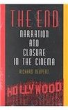 The End: Narration and Closure in the Cinema