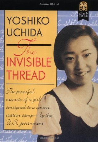 The Invisible Thread by Yoshiko Uchida