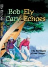 Ely Echoes: The Portages Grow Longer (Minnesota)