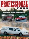 Professional Cars: Ambulances, Hearses and Flower Cars