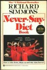 Richard Simmons Never-Say-Diet Book