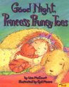 Good Night Princess Pruney Toes