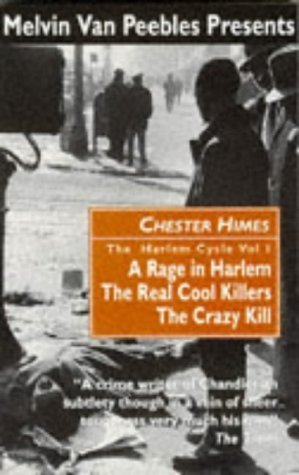 The Harlem Cycle by Chester Himes